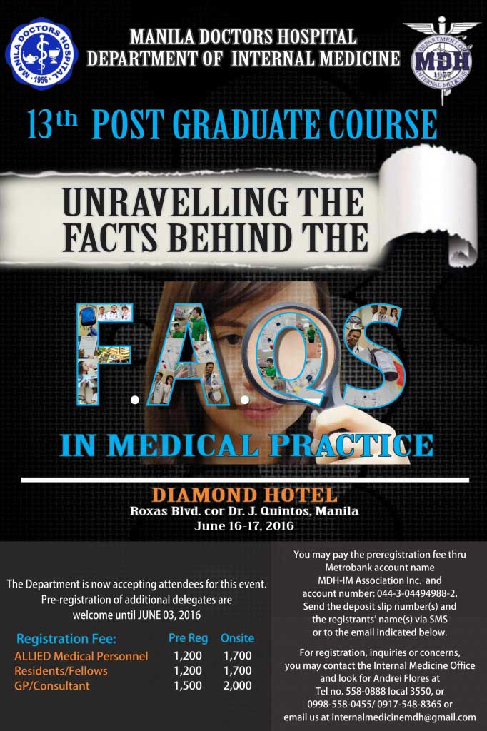 Manila Doctors Hospital invites you to 13th Post Graduate Course entitled Unravelling the Facts Behind the FAQS in Medical Practice